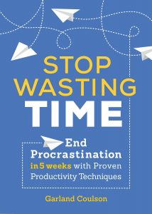 Time Management Book - Stop Wasting Time