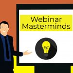 Webinar Masterminds – For People Who Teach Webinars