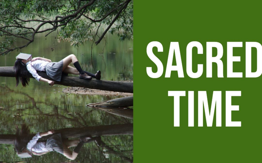 What is Sacred Time and Why is it Important?