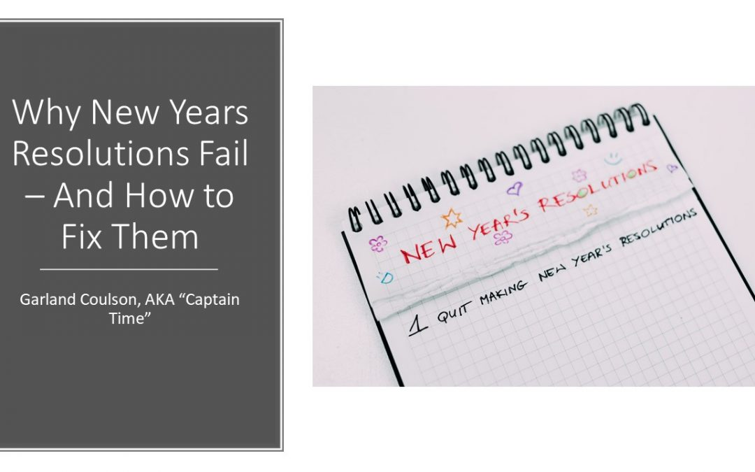 Why New Years Resolutions Fail – And How to Fix Them
