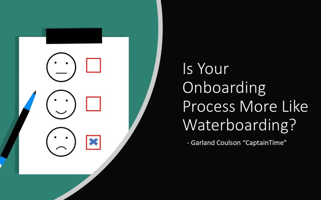 Is Your Onboarding Process More like Waterboarding?