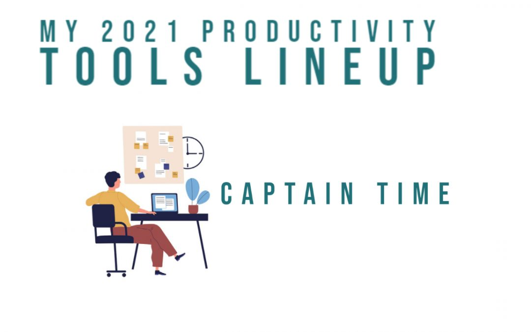 My 2021 Productivity Tools Lineup