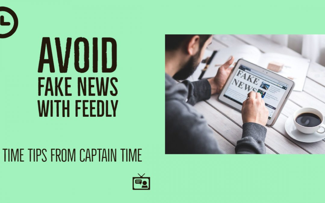 Avoid Fake News with Feedly